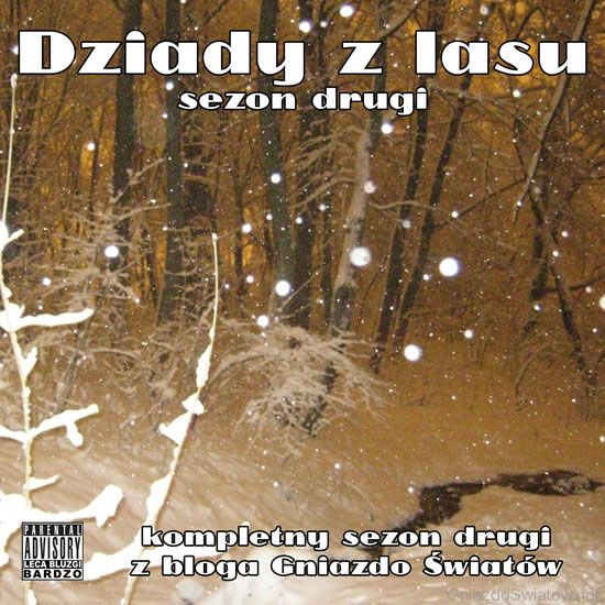 Dziady z lasu, sezon drugi