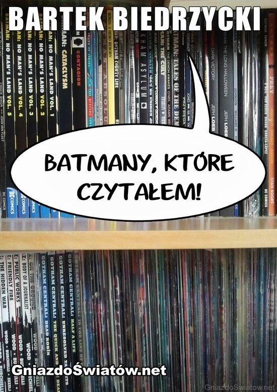 Batmany, które czytałem! - darmowy ebook